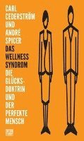 Das Wellness-Syndrom
