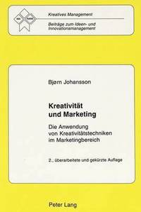 Kreativitaet Und Marketing