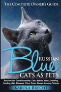 Russian Blue Cats as Pets. Personality, Care, Habitat, Feeding, Shedding, Diet, Diseases, Price, Costs, Names &; Lovely Pictures. Russian Blue Cats Com