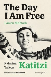 The Day I Am Free/Katitzi