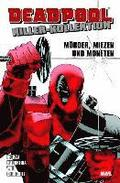 Deadpool Killer-Kollektion 01 - Mörder, Miezen und Moneten