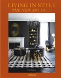 Living in Style - The New Art Deco