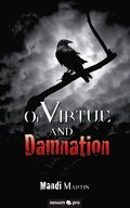 Of Virtue and Damnation