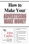 How to Make Your Advertising Make Money