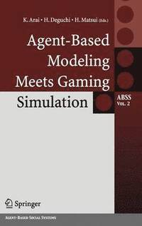 Agent-based Modeling Meets Gaming Simulation vol 2