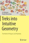 Treks into Intuitive Geometry