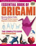Lafosse &; Alexander's Essential Book of Origami