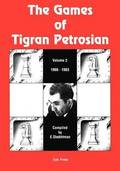 The Games of Tigran Petrosian Volume 2 1966-1983