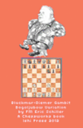 Blackmar Diemer Gambit Bogoljubow Variation 5...G6 Second Edition