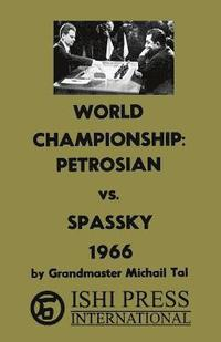 World Chess Championship Petrosian vs Spassky 1966