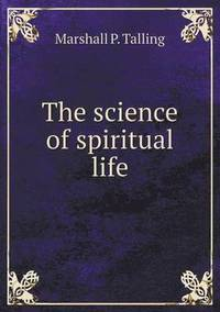 The Science of Spiritual Life
