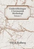 Undersokningar I Germanisk Mythologi Volume 2