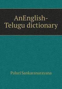 A Telugu-English Dictionary - Paluri Sankaranarayana - Bok