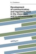 Development of Communication and Regulatory Acu in the Classroom and in Extracurricular Activities