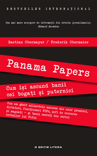 Panama Papers. Cum isi ascund banii cei bogati si cei puternici