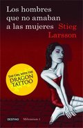 Los Hombres Que No Amaban a Las Mujeres: The Girl with the Dragon Tattoo = Men Who Did Not Love Women