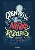 Cuentos de Buenas Noches Para Ninas Rebeldes = Good Night Stories for Rebel Girls