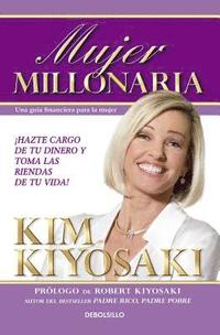 Mujer Millonaria / Rich Woman: A Book on Investing for Women