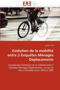 Evolution de la Mobilit� Entre 2 Enqu�tes M�nages D�placements