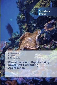 Classification of Squids using novel Soft Computing Approaches
