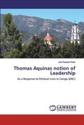 Thomas Aquinas notion of Leadership