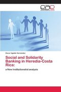 Social and Solidarity Banking in Heredia-Costa Rica