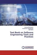 Text Book on Software Engineering Tools and Practices