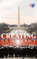 Creating U.S. Democracy: Key Civil Rights Acts, Constitutional Amendments, Supreme Court Decisions & Acts of Foreign Policy (Including Declaration of Independence, Constitution & Bill of Rights)