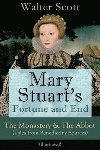 Mary Stuart's Fortune and End