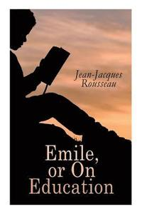 Emile, or On Education