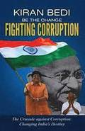 Be the Change 'Fighting Corruption'