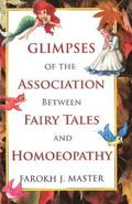 Glimpses of the Association Between Fairy Tales &; Homeopathy