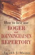 How to Best Use Boger &; Boenninghausen Repertory