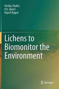Lichens to Biomonitor the Environment