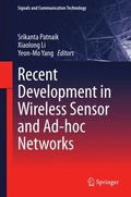Recent Development in Wireless Sensor and Ad-hoc Networks