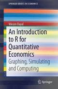 An Introduction to R for Quantitative Economics