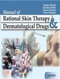 Manual of Rational Skin Therapy and Dermatological Drugs