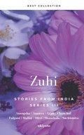 Zuhi: Stories From India
