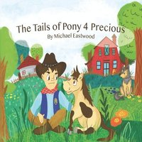 The Tails of Pony 4 Precious