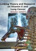 Linking Theory and Research on Vitamin E and Lung Cancer