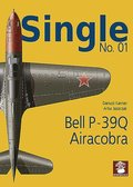 Single No. 01: Bell P-39Q Airacobra