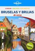 Lonely Planet Brujas Y Bruselas de Cerca