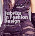 Fabrics in Fashion Design: The Way Successful Fashion Designers Use Fabrics