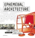 Ephemeral Architecture: 1000 Tips By 100 Architects