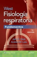 West Fisiologia respiratoria. Fundamentos