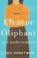 Eleanor Oliphant Esta Perfectamente