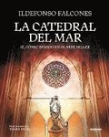 La Catedral del Mar: El Cómic Basado en el Best Seller = The Cathedral of the Sea: The Graphic Novel