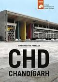 CHD Chandigarh - South Asian Architectural Guides