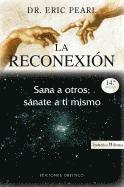 La Reconexion = The Reconnection