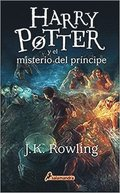 Harry Potter y El Misterio del Principe (Harry 06)